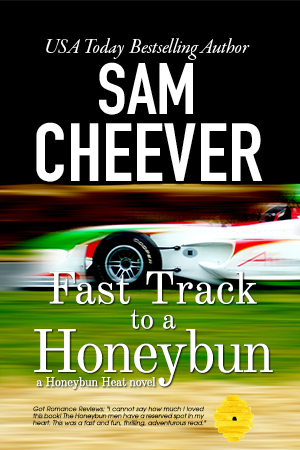 Fast Track to a Honeybun (Book 3)