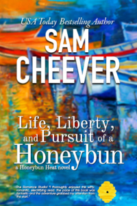 Life, Liberty and Pursuit of a Honeybun (Book 2)